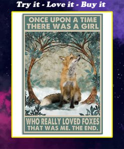 once upon a time there was a girl who really loved foxes vintage poster