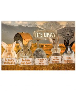 rabbit its okay to make mistakes to have bad days to be yourself poster 2