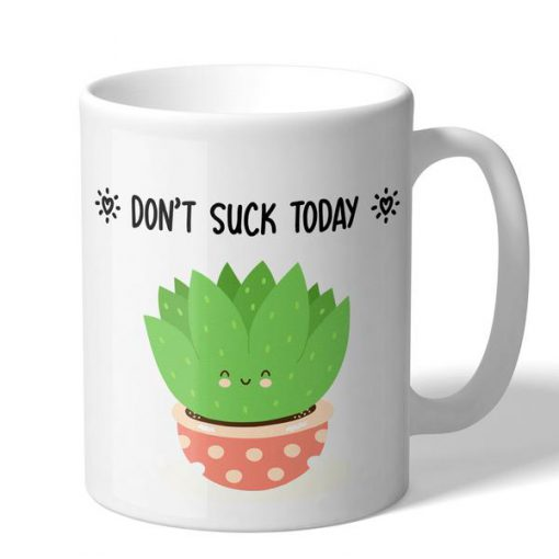 succulent dont suck today coffee mug 1