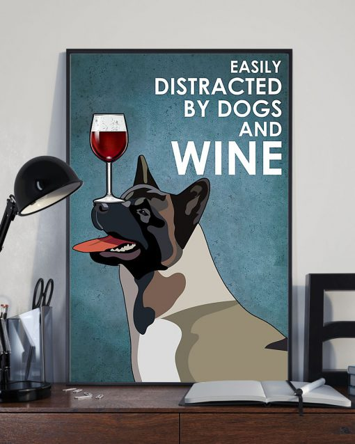 vintage american akita easily distracted by dogs and wine poster 3