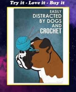 vintage boxer easily distracted by dogs and crochet poster