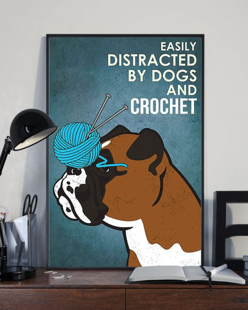 vintage boxer easily distracted by dogs and crochet poster 3