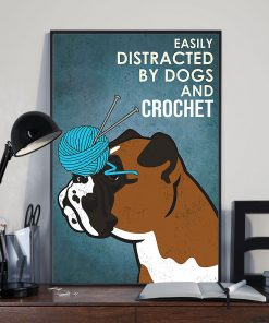 vintage boxer easily distracted by dogs and crochet poster 4