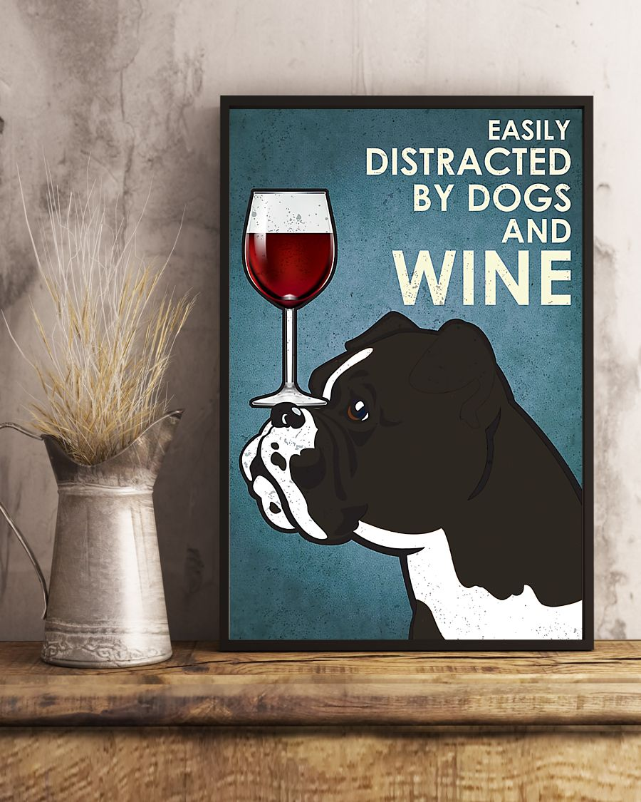 vintage boxer easily distracted by dogs and wine poster 5