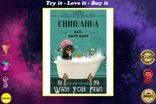 vintage chihuahua dog bath soap wash your paws poster