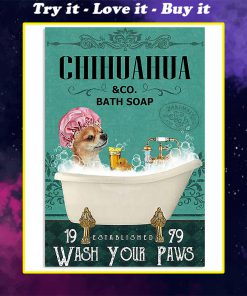 vintage chihuahua tequila bath soap wash your paws poster