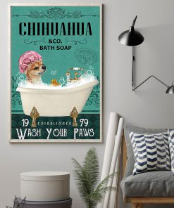 vintage dog chihuahua bath soap wash your paws poster 2