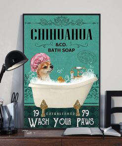 vintage dog chihuahua bath soap wash your paws poster 3