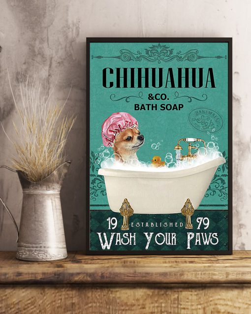 vintage dog chihuahua bath soap wash your paws poster 5
