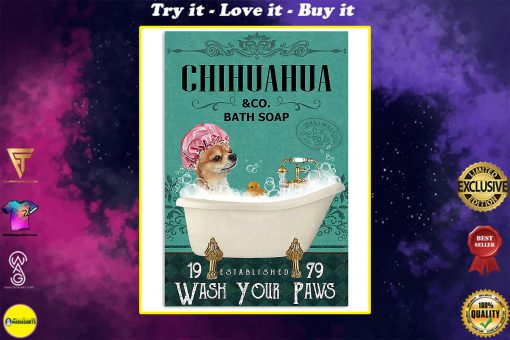 vintage dog chihuahua bath soap wash your paws poster