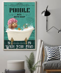 vintage dog poodle bath soap wash your paws poster 2