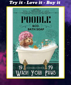 vintage dog poodle bath soap wash your paws poster