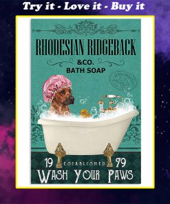 vintage dog rhodesian ridgeback bath soap wash your paws poster
