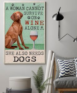 vintage hungarian vizsla dog a woman cannot survive on wine alone poster 2