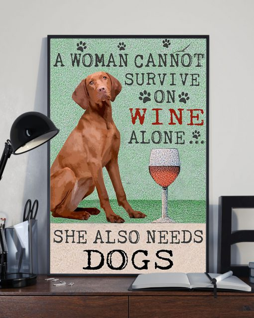 vintage hungarian vizsla dog a woman cannot survive on wine alone poster 4