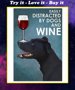 vintage patterdale terrier easily distracted by dogs and wine poster