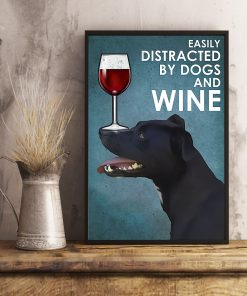 vintage patterdale terrier easily distracted by dogs and wine poster 5