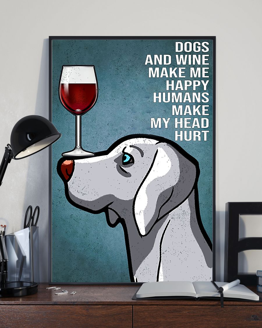 vintage weimaraner easily distracted by dogs and wine poster 4