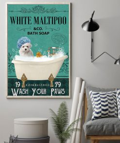 vintage white maltipoo bath soap wash your paws poster 2