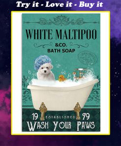 vintage white maltipoo bath soap wash your paws poster