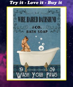 vintage wire haired dachshund dog bath soap wash your paws poster