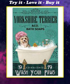 vintage yorkshire terrier dog bath soap wash your paws poster