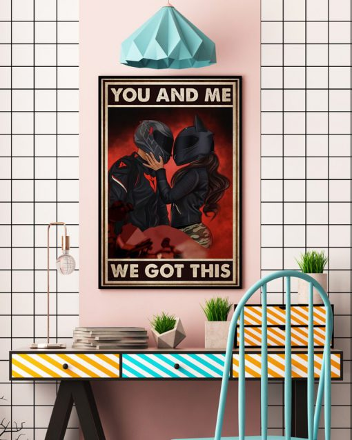 you and me we got this motor couple poster 4