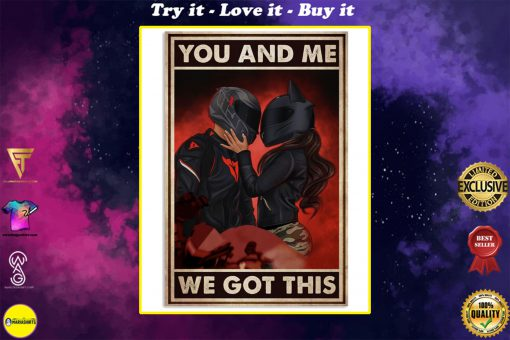 you and me we got this motor couple poster