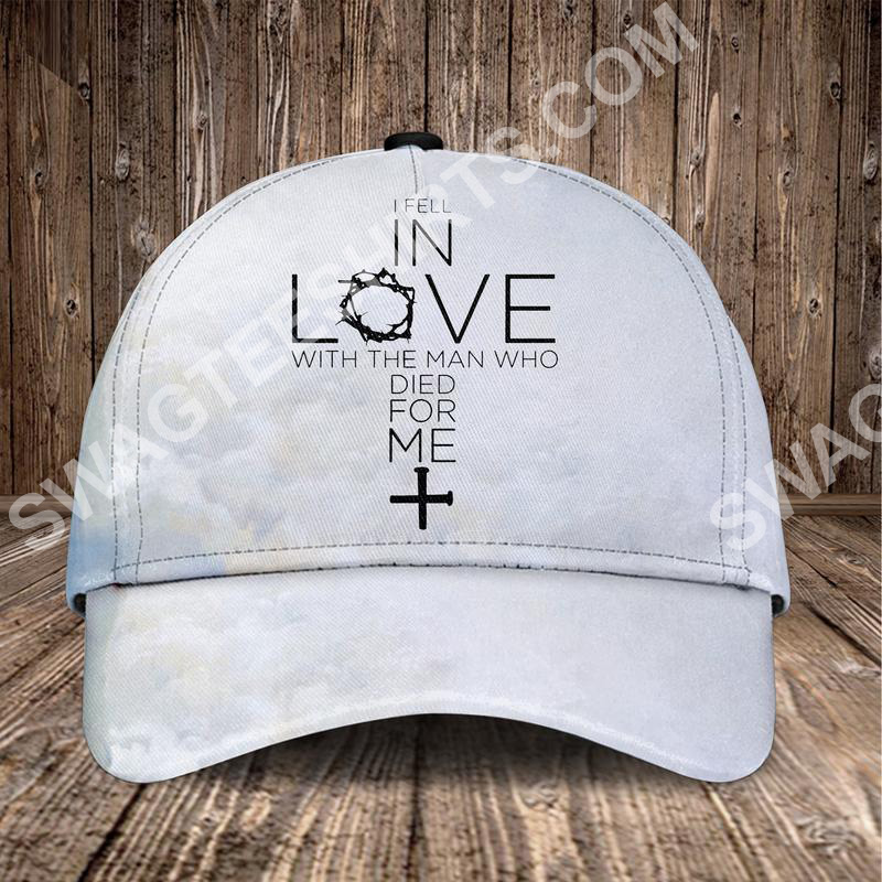 God i fell in love with the man who died for me all over printed classic cap 2(3) - Copy