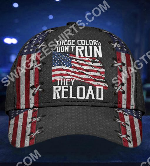 america flag these colors don't run they reload classic cap 3(1)