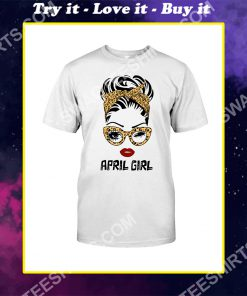 april girl wearing glasses and red lips birthday shirt