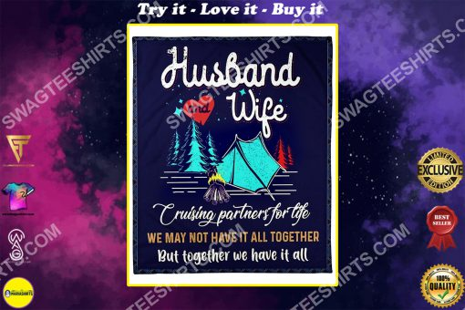 camping husband and wife together we have it all full printing blanket