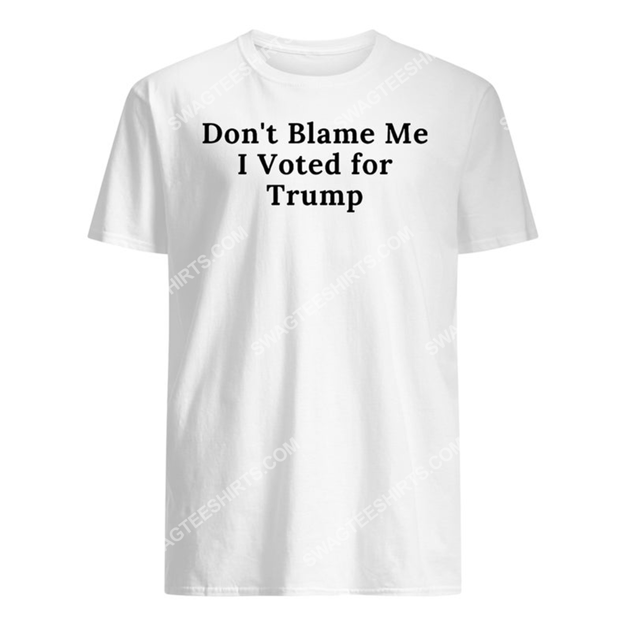 don't blame me i voted for trump shirt 1(1)