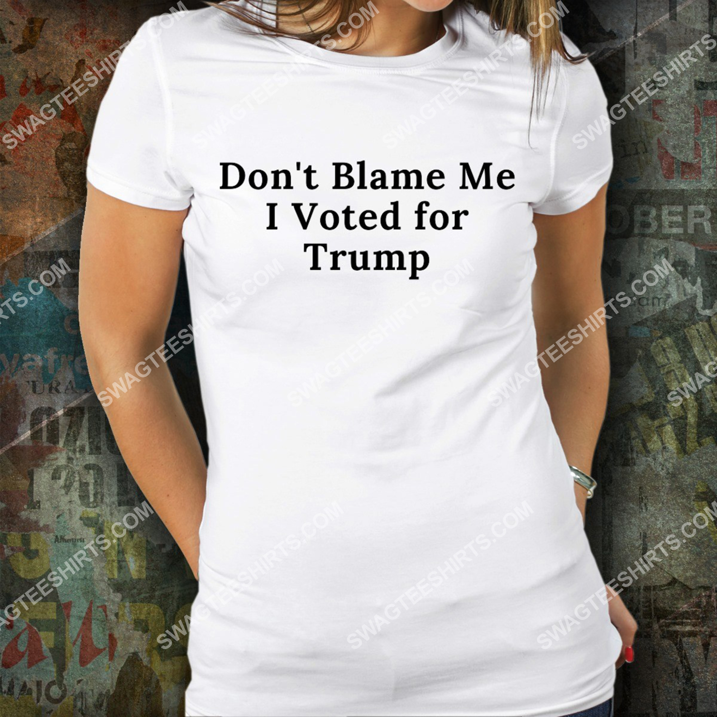 don't blame me i voted for trump shirt 3(1)
