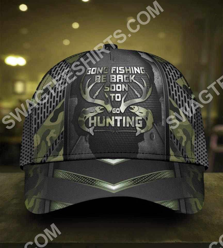 gone fishing be back to go hunting it all over printed cap 2(1)