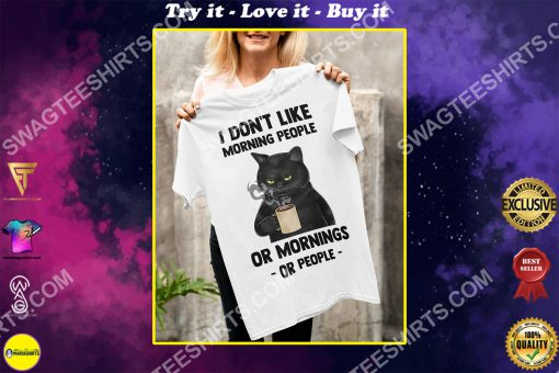 i don't like morning people black cat coffee shirt