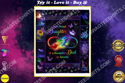 i'm a proud daughter of a wonderful dad in heaven colorful full printing blanket