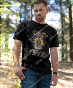 lion for the lord your god is with you wherever you go shirt 3(1) - Copy