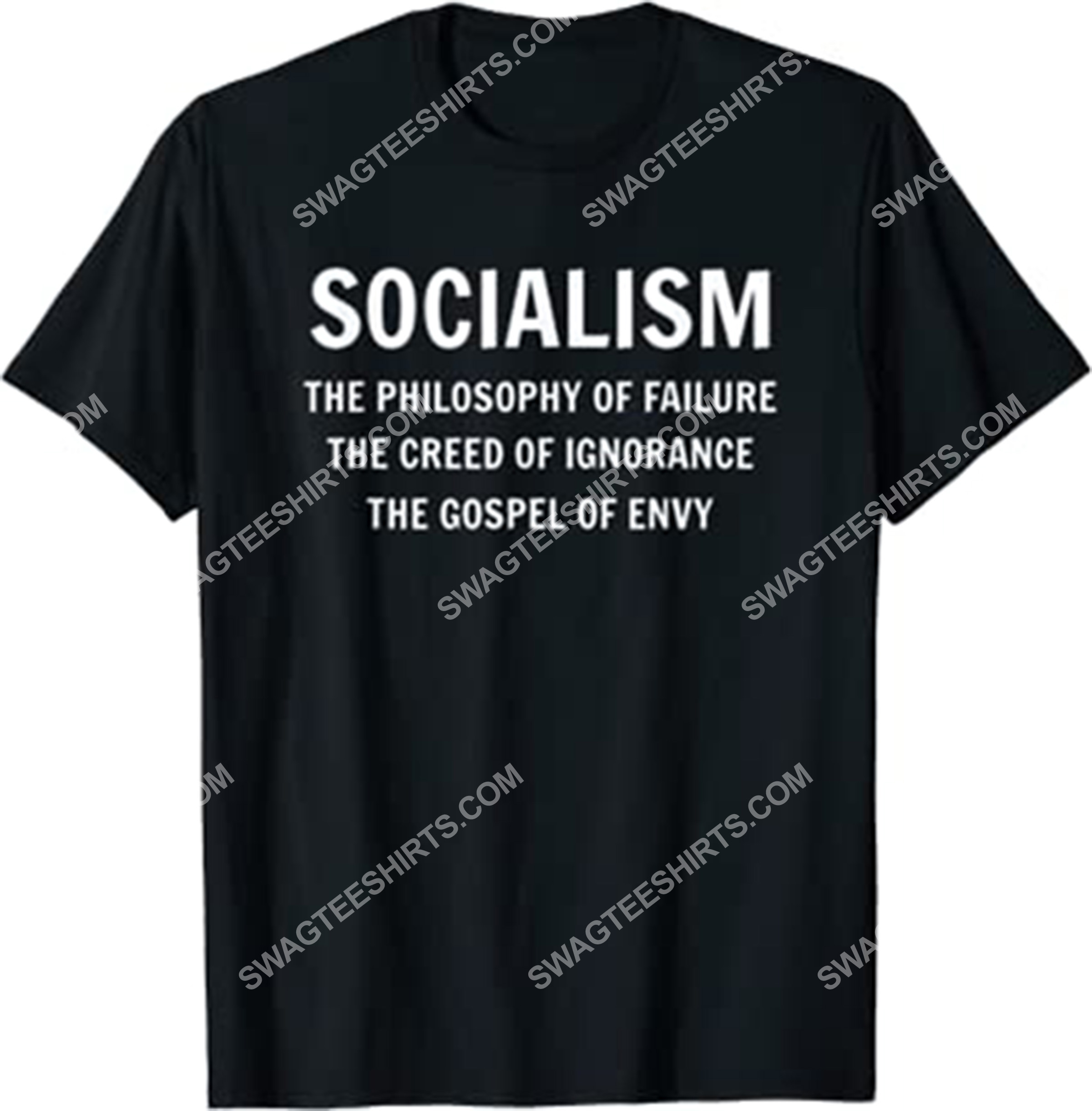 socialism the philosophy of failure the creed of ignorance the gospel of envy shirt 1(1)