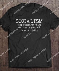socialism the philosophy of failure the creed of ignorance the gospel of envy shirt 3(1)