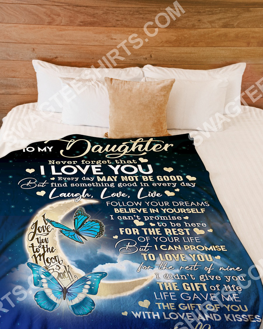 to my daughter never forget that i love you full printing blanket 2(1)