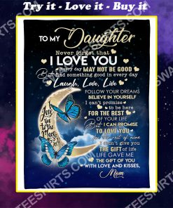 to my daughter never forget that i love you full printing blanket
