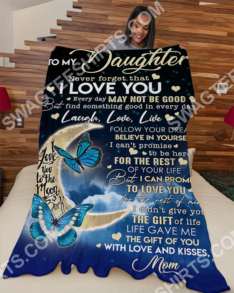 to my daughter never forget that i love you full printing blanket 3(1)