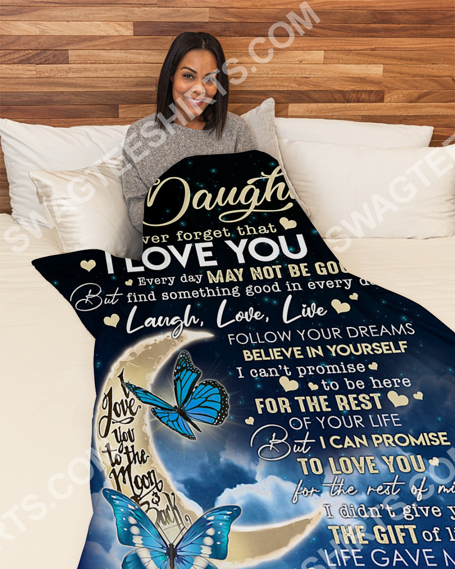 to my daughter never forget that i love you full printing blanket 4(1)
