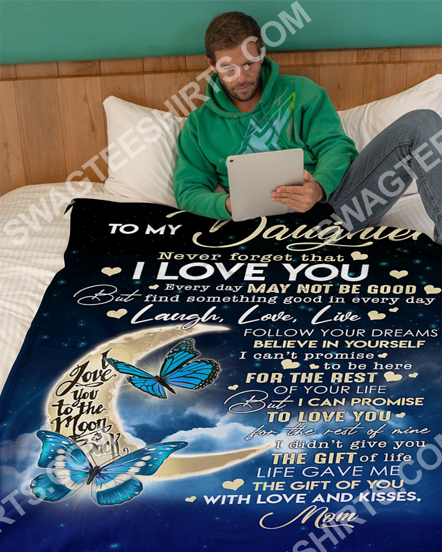 to my daughter never forget that i love you full printing blanket 5(1)