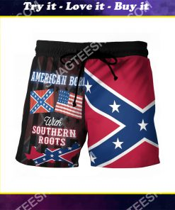 american born with deep southern roots beach shorts