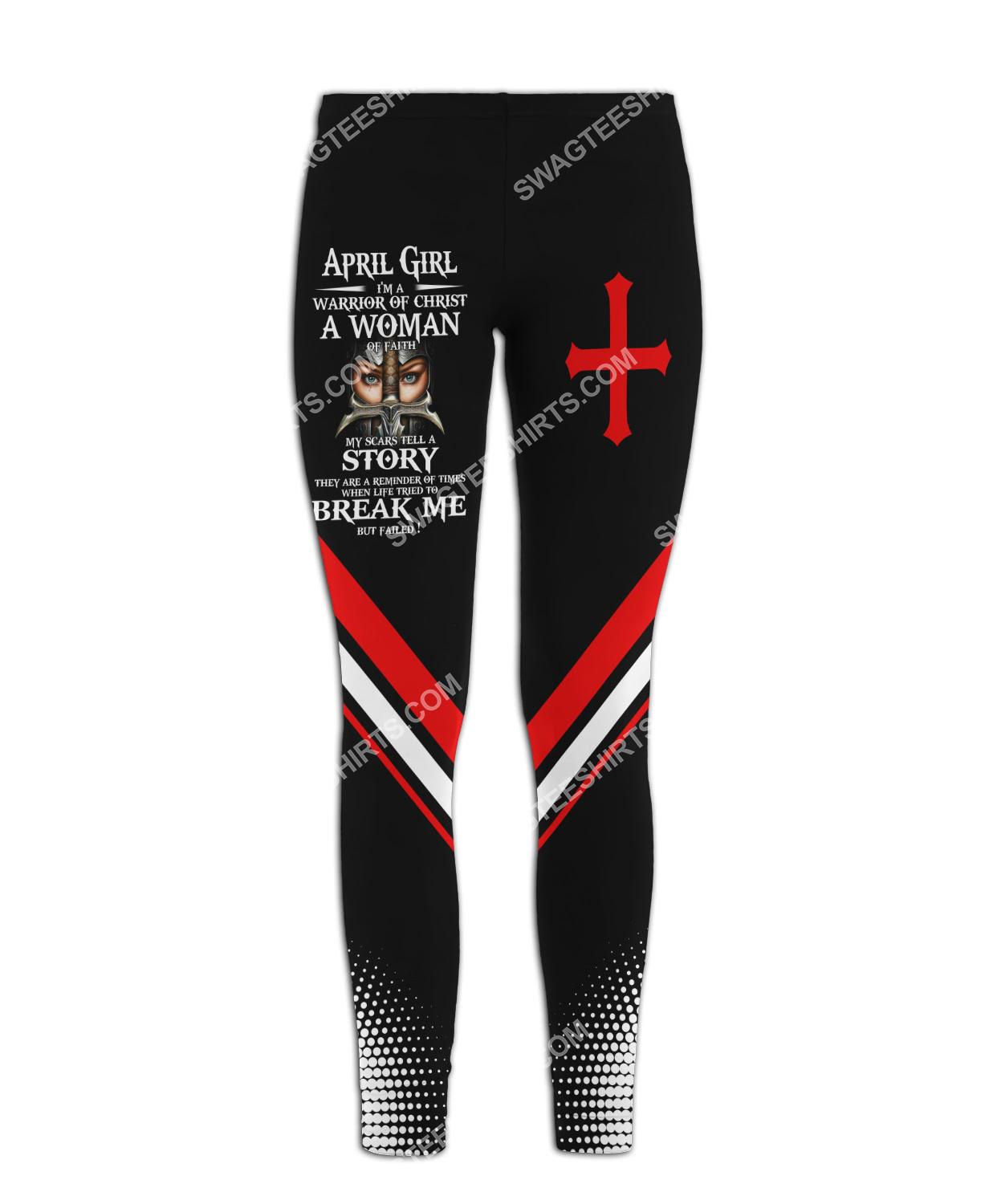 april girl i'm a warrior of Christ a woman of faith all over printed legging 1