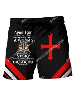 april girl i'm a warrior of Christ a woman of faith all over printed shorts 1