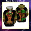 black girl i'm an april queen i have 3 sides the quiet and sweet all over printed shirt
