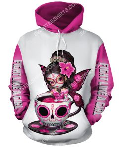 breast cancer awareness tea cup sugar skull fairy figurine fight like a girl all over printed hoodie 1 - Copy